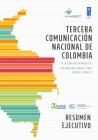 Executive Summary: Third national communication of Colombia to the UNFCCC