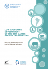 Low Emissions Development of the Beef Cattle Sector in Argentina: Reducing enteric methane for food security and livelihoods