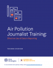 Air Pollution Journalist Training: Effective Use of Data in Reporting