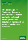 The Blue Angel for Stationary Room Air Conditioners – market analysis, technical developments and regulatory framework for criteria development