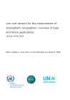 Low-cost sensors for themeasurement of atmospheric composition: overview of topic and future applications