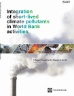 Integration of short-lived climate pollutants in World Bank Activities