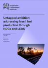 Untapped ambition: addressing fossil fuel production through NDCs and LEDS