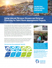 Using Internal Revenue Streams and External Financing for Solid Waste Management Projects