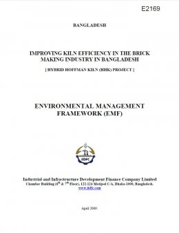 Environmental Management Framework - Improving Kiln Efficiency in the Brick Making Industry in Bangladesh