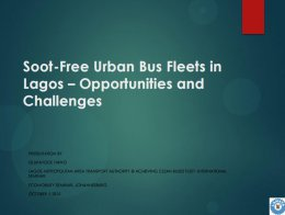 Presentation: Soot-Free Urban Bus Fleets in Lagos – Opportunities and Challenges