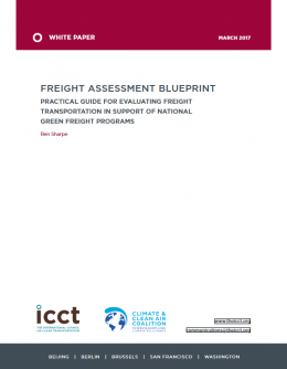 Freight assessment blueprint: Practical guide for evaluating freight transportation in support of national green freight programs
