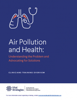 Air Pollution and Health: Understanding the Poblem and Advocating for Solutions