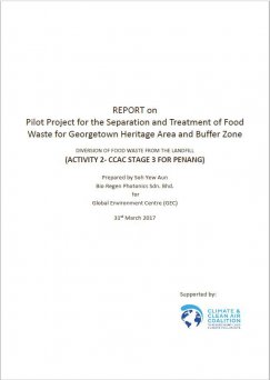 Pilot Project for the Separation and Treatment of Food Waste for Georgetown Heritage Area and Buffer Zone - Penang - Report