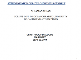 UNSG Climate Summit Statement by Prof. Veerabhadran Ramanathan: MITIGATION OF SLCPS: THE CALIFORNIA EXAMPLE